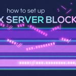 آموزش تنظیم بلاک سرور [Virtual Hosts] برای Nginx در CentOS 7