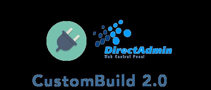 راهنمای جامع استفاده از 2.0 CustomBuild در دایرکت ادمین